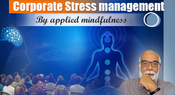 Corporate Stress Management by Applied Mindfulness program