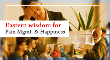 eastern-wisdom for pain management happiness program