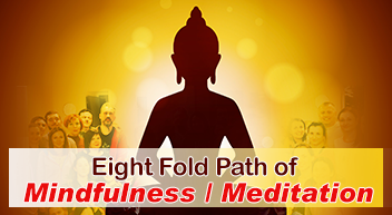 The Eight-fold path of Mindfulness program