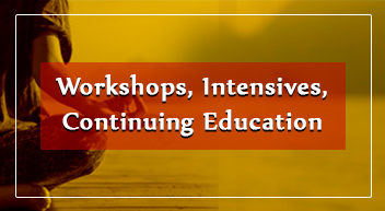 Workshops, Intensives, Continuing Education